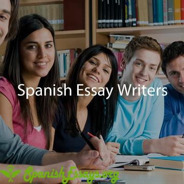 Spanish Essay Writers